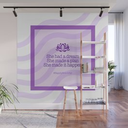 Dream, Plan and Make it Happen Wall Mural