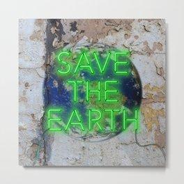 Save the Earth - Neon Metal Print
