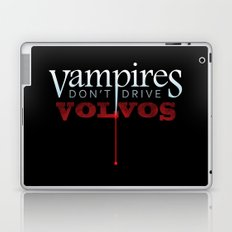 Vampires Don't Drive Volvos Laptop & iPad Skin