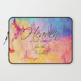 HEAVEN Don't Miss It for the World, Happy Watercolor Pastel Colorful Typography Christian Painting Laptop Sleeve