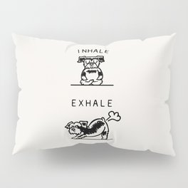Inhale Exhale Schnauzer Pillow Sham
