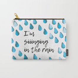 Siiinging in the Rain Carry-All Pouch