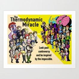 The Thermodynamic Miracle Art Print