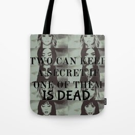 Two can't keep a secret Tote Bag