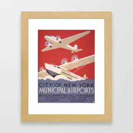 City of New York Municipal Airports - Vintage New York Travel Poster Framed Art Print