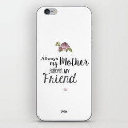 Mothers Day - 1 iPhone Skin