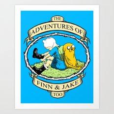 The Adventures of Finn & Jake, Too Art Print