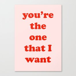 The One I Want Canvas Print