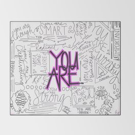 You Are - Fuchsia Throw Blanket