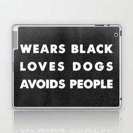 Wears black loves dogs avoids people Laptop & iPad Skin