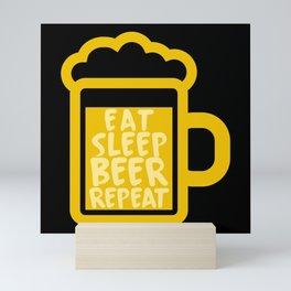 Eat Sleep Beer Repeat Mini Art Print