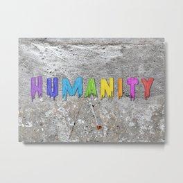 Humanity Paint Metal Print