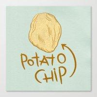 potato Canvas Prints featuring POTATO CHIP by Josh LaFayette
