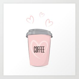 Coffee is my love Art Print