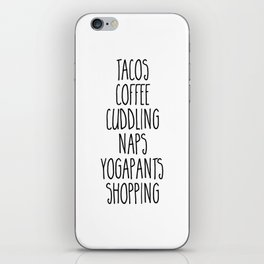 Tacos & Coffee Funny Quote iPhone Skin