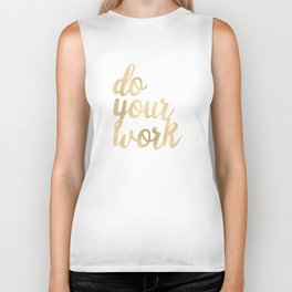 Do Your Work Gold on Black Fabric Biker Tank