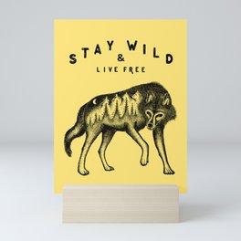 STAY WILD & LIVE FREE Mini Art Print