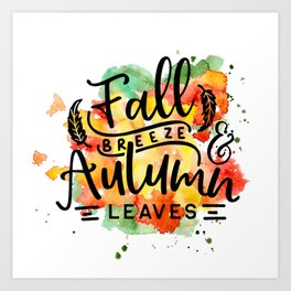 Fall Breeze Autumn Leaves Art Print