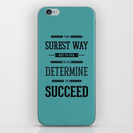 Lab No. 4 The Surest Way to Richard Brinsley Sheridan Inspirational Quote iPhone Skin