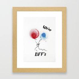 We are BFF's Framed Art Print