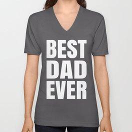 BEST DAD EVER (Black & White) Unisex V-Neck