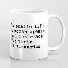 Public life Mug