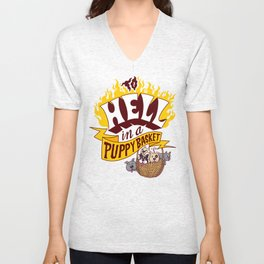 To Hell in a Puppy Basket Unisex V-Neck