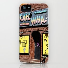 Cafe Wha? Greenwich Village NYC iPhone Case