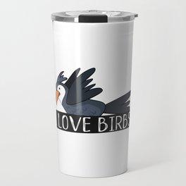 I Love Birbs Travel Mug