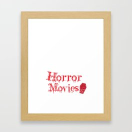 Let's Watch Horror Movies Funny Halloween Framed Art Print