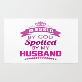Spoiled By Husband Rug