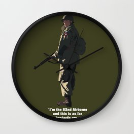 I'M THE 82ND AIRBORNE (white text) Wall Clock