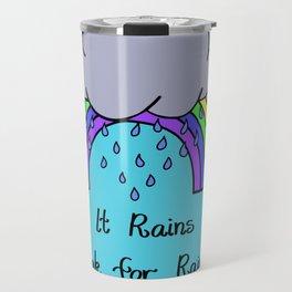 When it Rains, Look for Rainbows - LaurensColour Travel Mug