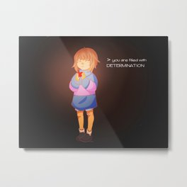 You Are Filled With Determination Metal Print