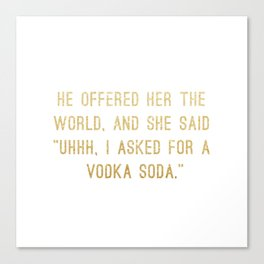 Vodka Soda Canvas Print