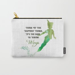 Happiest things will give you wings Carry-All Pouch