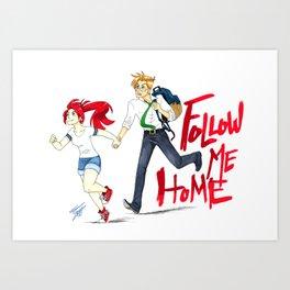 Follow Me Home Art Print