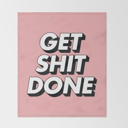 Get Shit Done black and white typography pink black and white motivational typography wall decor Throw Blanket