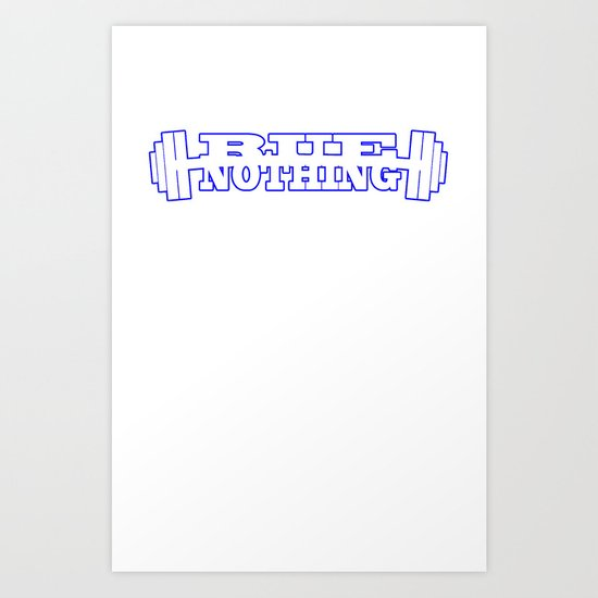RUE NOTHING WEIGHTS BLUE Art Print