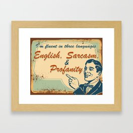 English, Sarcasm & Profanity Framed Art Print