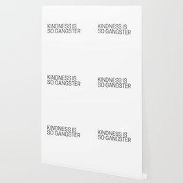 Kindness is so gangster #humor #minimalism Wallpaper