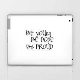 Be Young. Be Dope. Be Proud. PRINTABLE Greeting Card, Lana Del Ray Laptop & iPad Skin