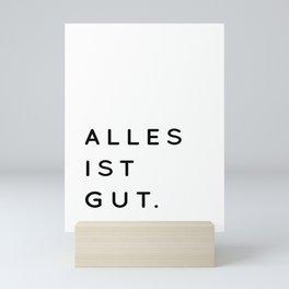 Alles ist Gut | Typography Minimalist Version Mini Art Print