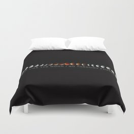 Just like the moon Duvet Cover