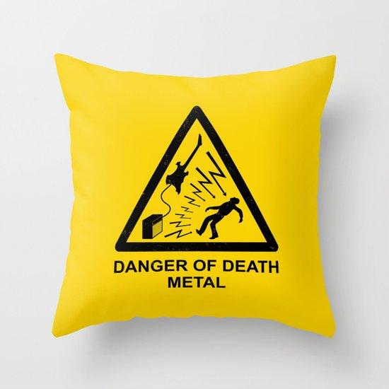 Danger Of Death Metal Throw Pillow