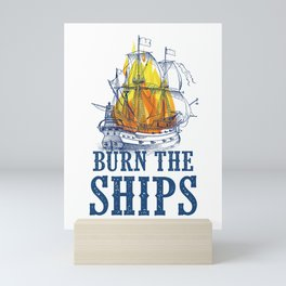 Burn the Ships | For King and Country fan art Mini Art Print