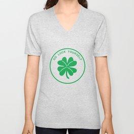 Go Luck Yourself St Patricks Day Four Leaf Clover Unisex V-Neck