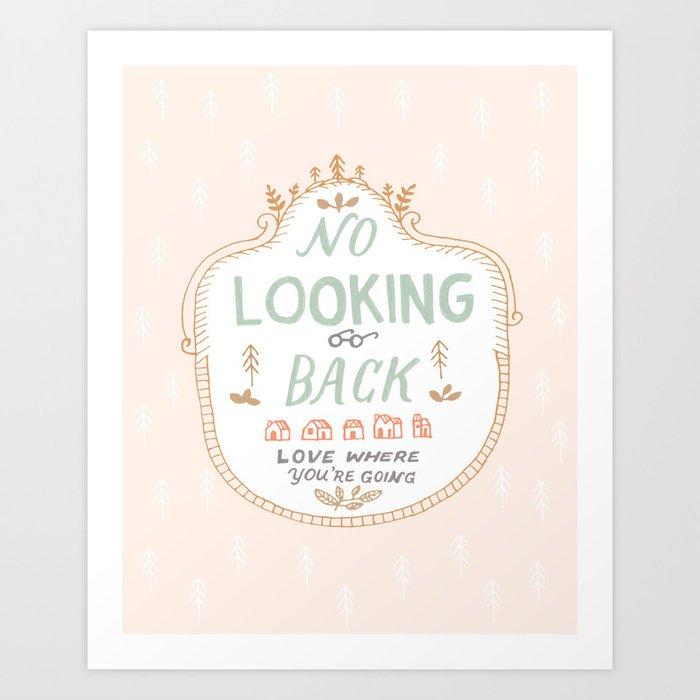 No Looking Back Art Print