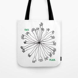Fail or Flail Tote Bag