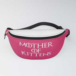 Mother Of Kittens Funny Quote Fanny Pack